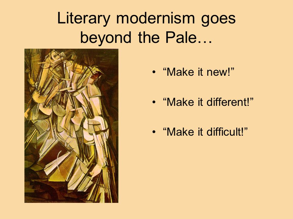 Literary modernism goes beyond the Pale…
