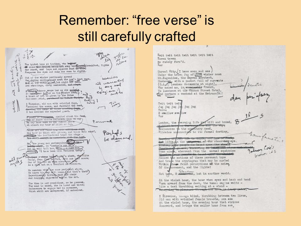 Remember: free verse is still carefully crafted