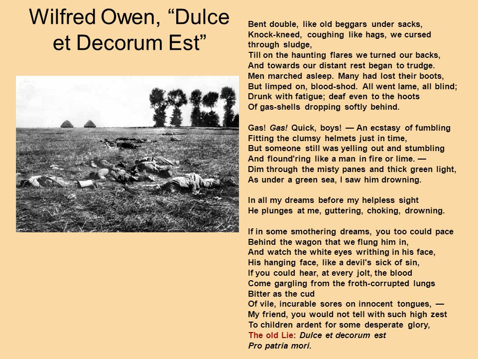 Wilfred Owen, Dulce et Decorum Est