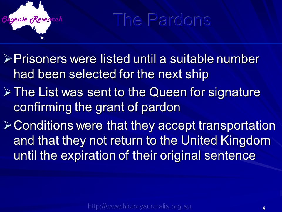 The Pardons Prisoners were listed until a suitable number had been selected for the next ship.