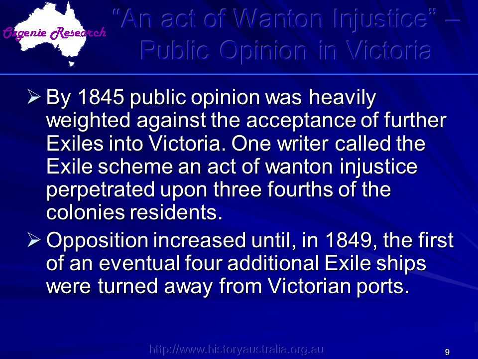 An act of Wanton Injustice – Public Opinion in Victoria