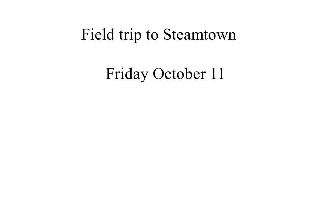 Field trip to Steamtown
