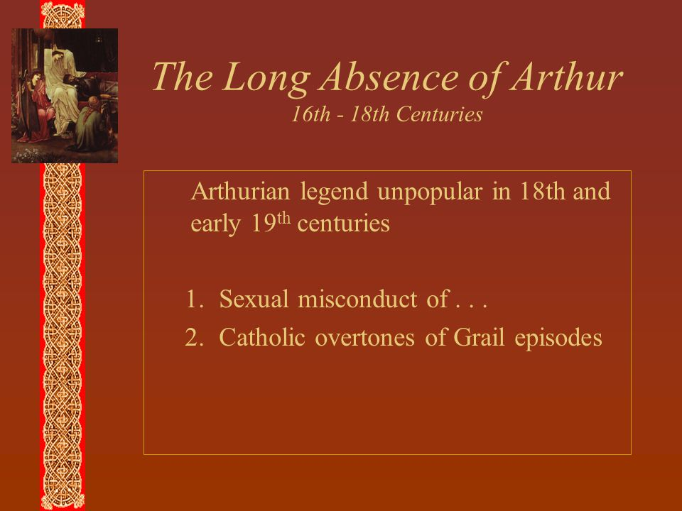 The Long Absence of Arthur 16th - 18th Centuries
