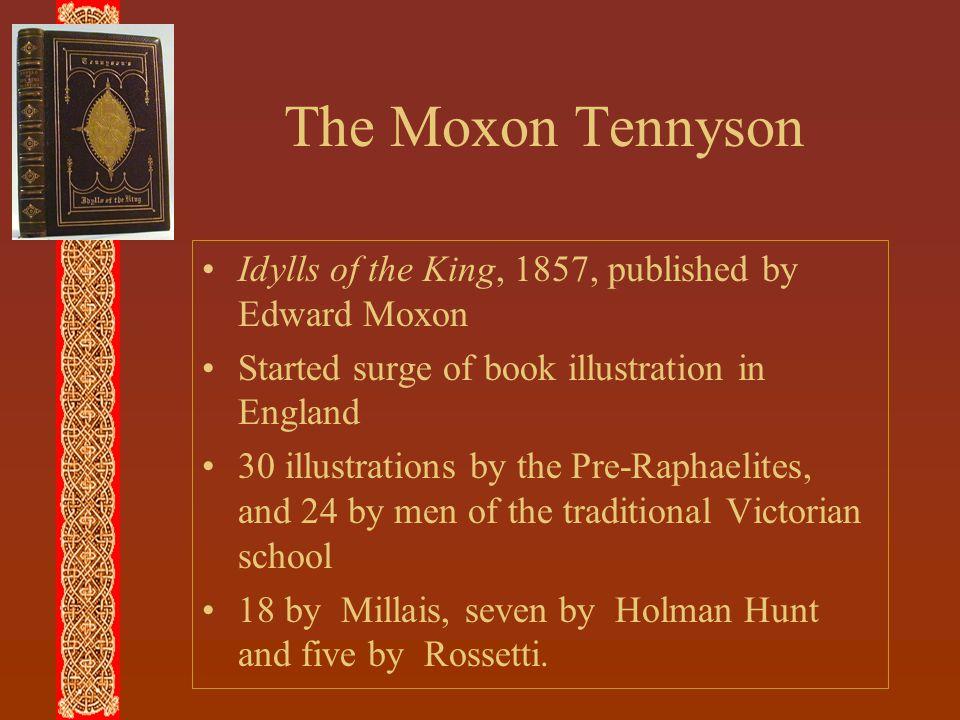 The Moxon Tennyson Idylls of the King, 1857, published by Edward Moxon