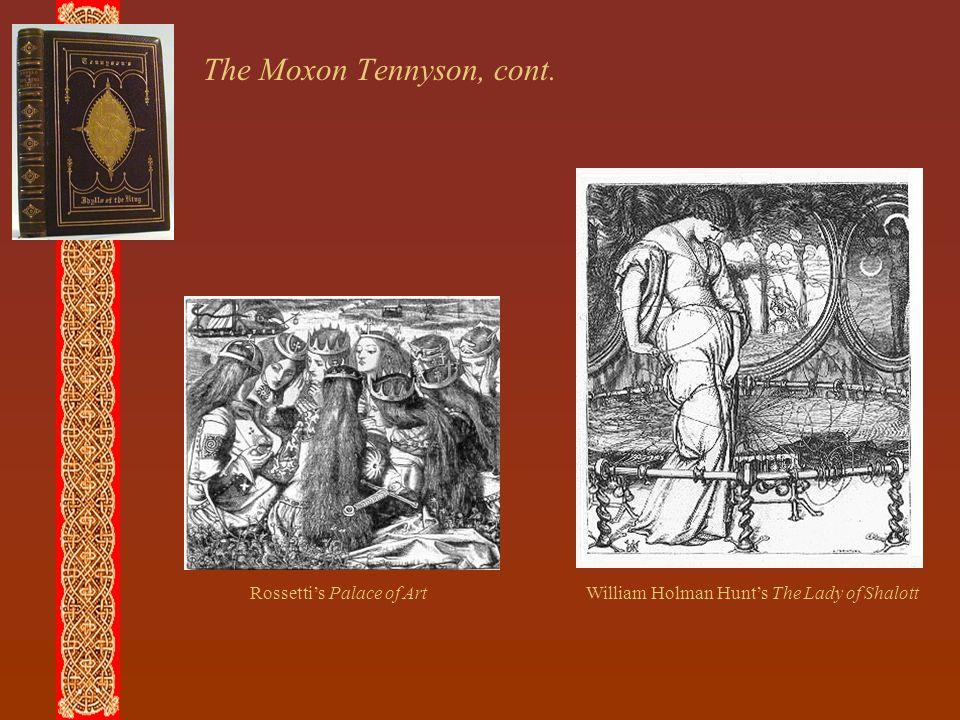 The Moxon Tennyson, cont.