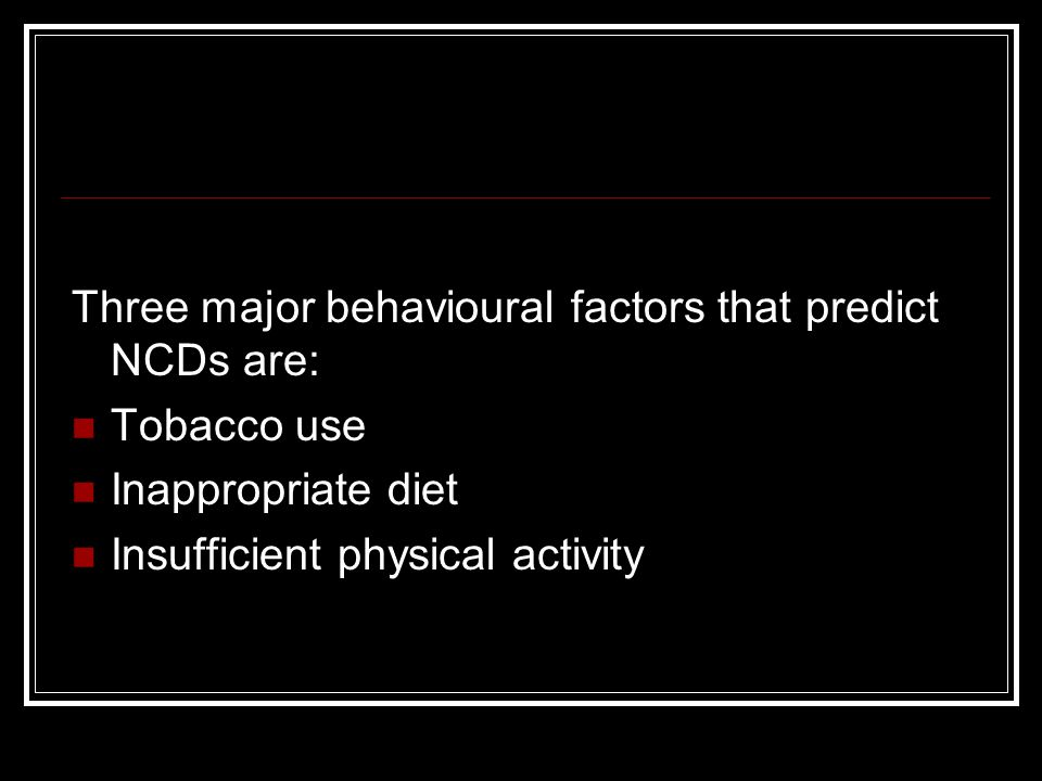 Three major behavioural factors that predict NCDs are: