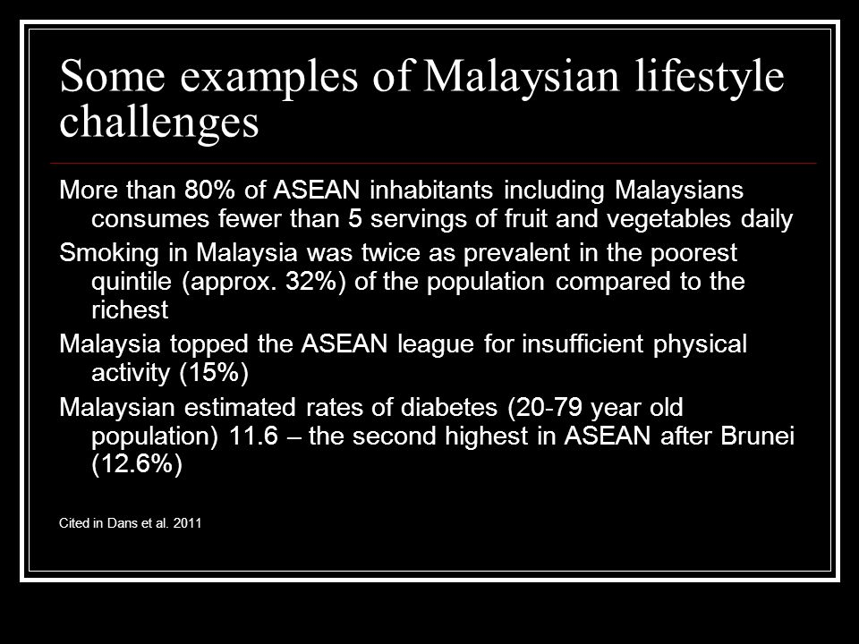 Some examples of Malaysian lifestyle challenges