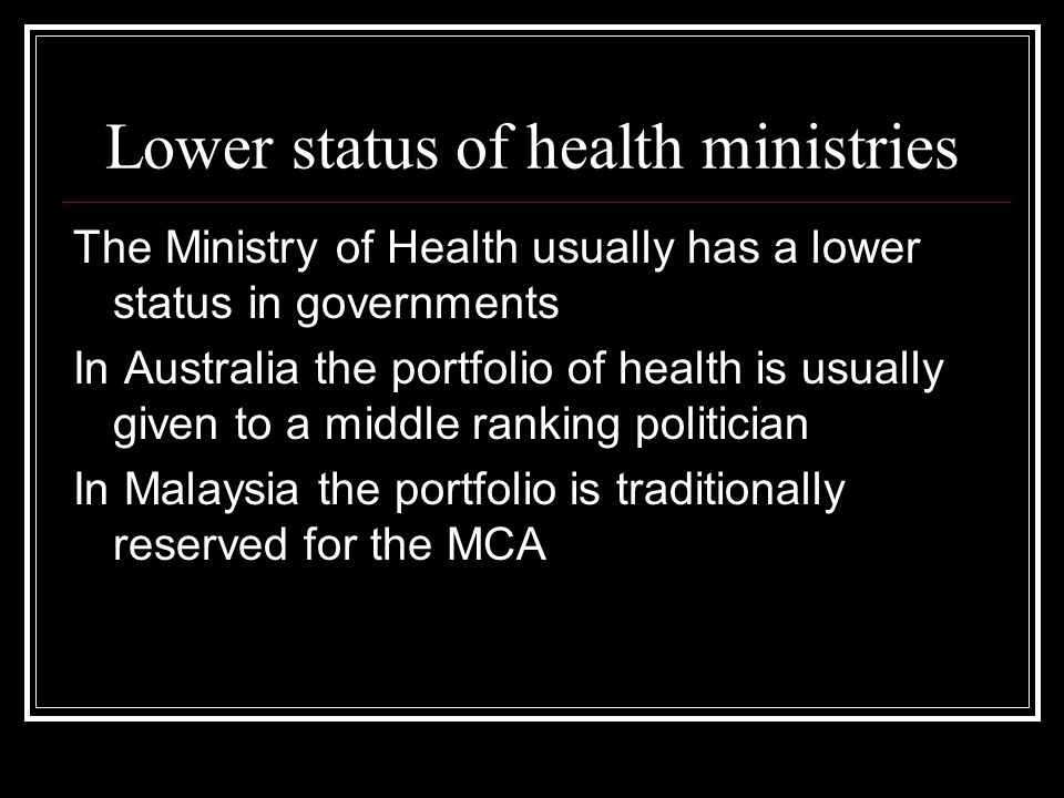 Lower status of health ministries