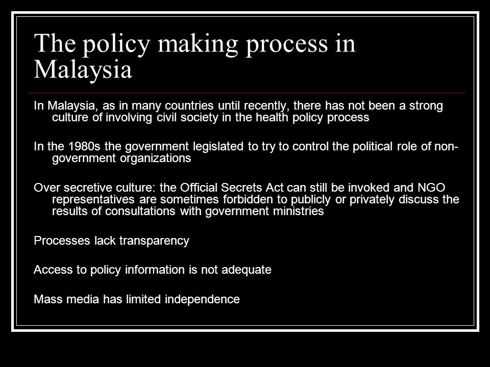 The policy making process in Malaysia