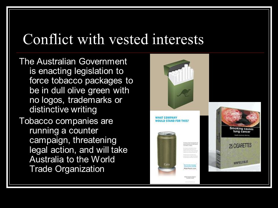 Conflict with vested interests