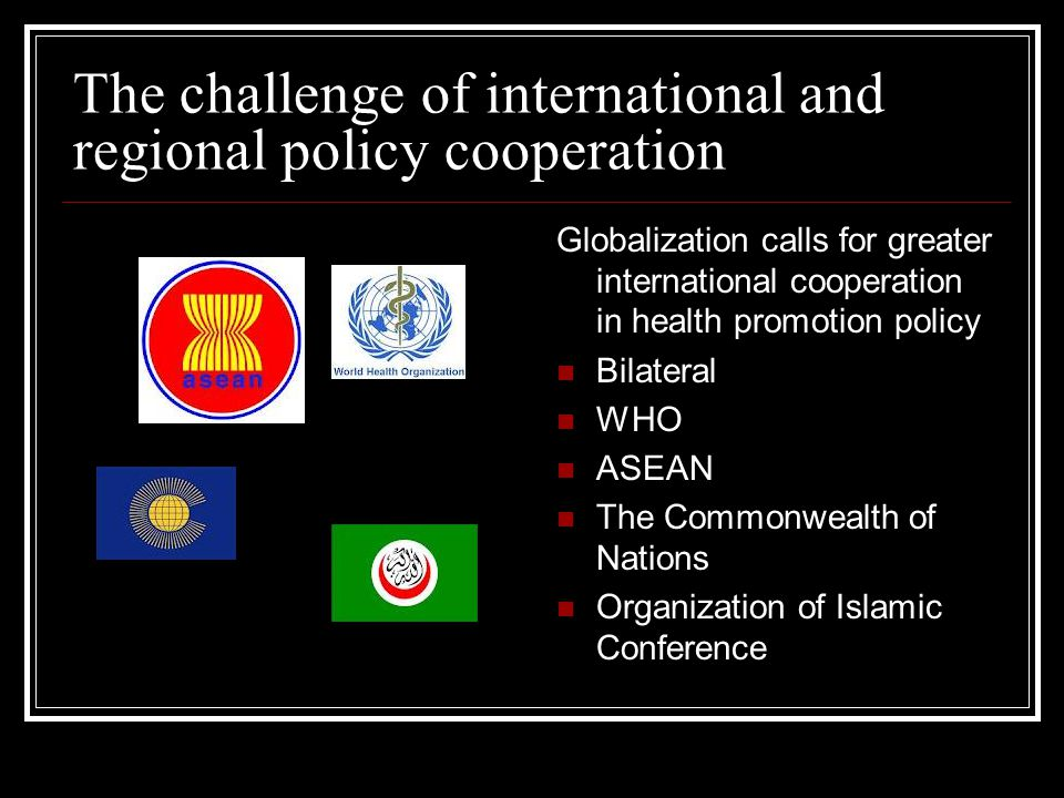 The challenge of international and regional policy cooperation