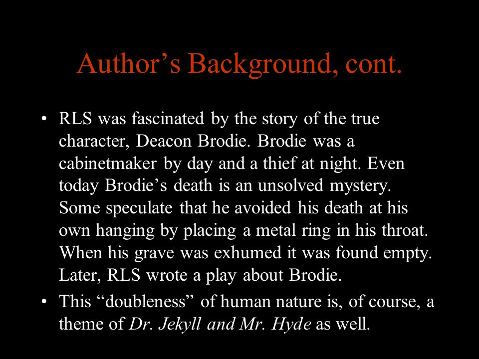 Author's Background, cont.