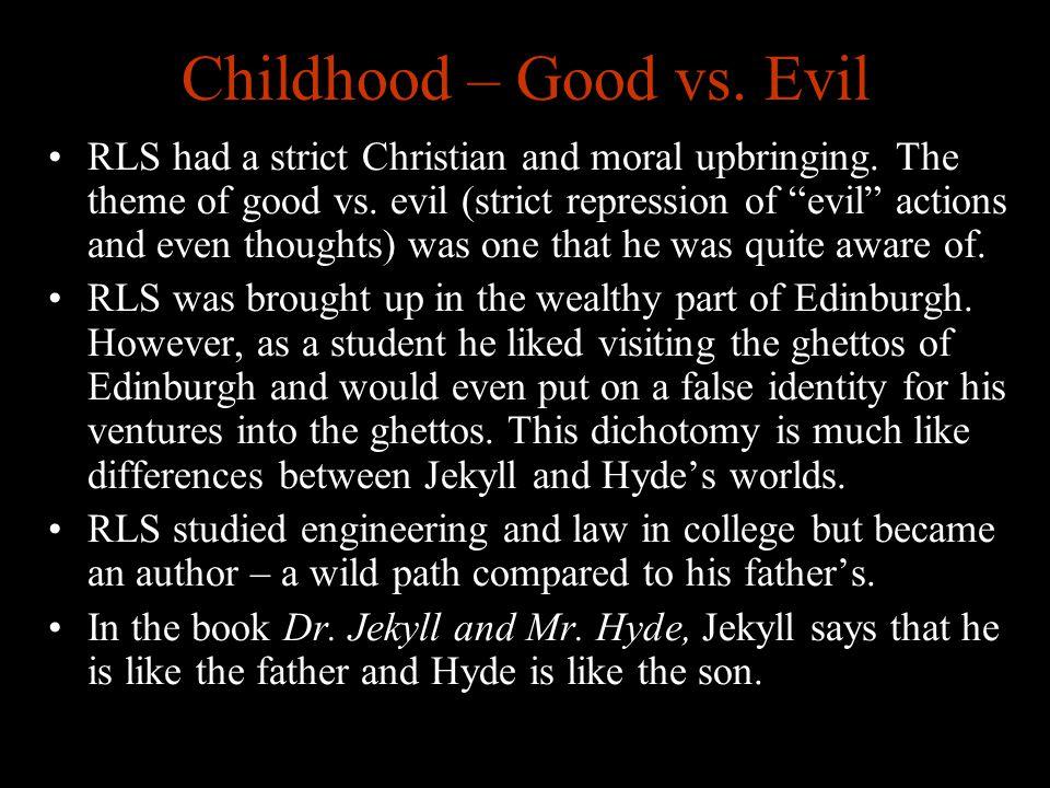 Childhood – Good vs. Evil