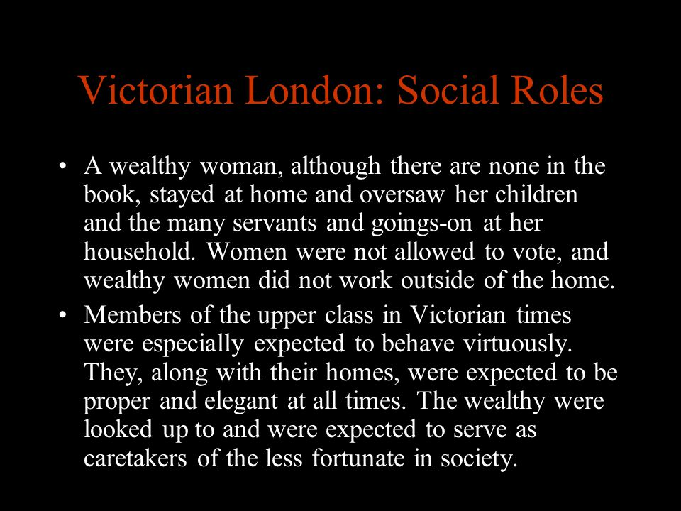 Victorian London: Social Roles