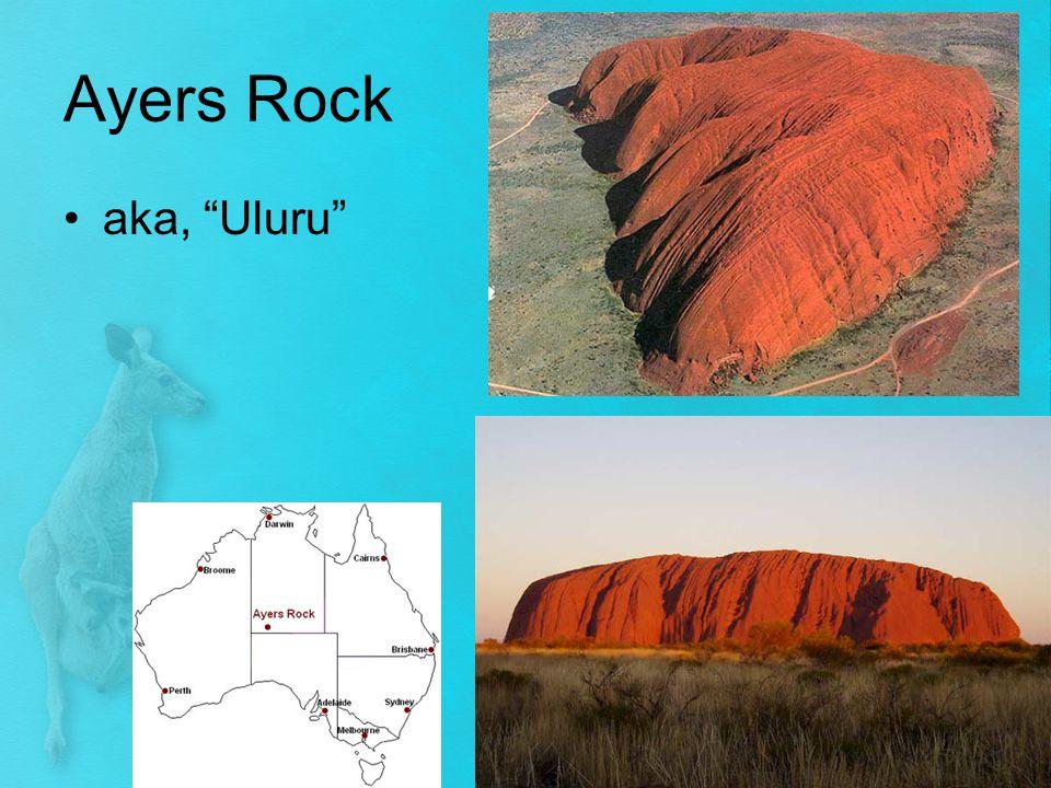 Ayers Rock aka, Uluru