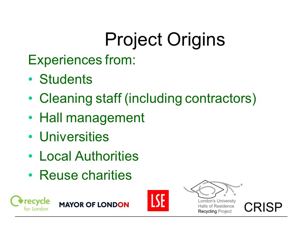 Project Origins Experiences from: Students