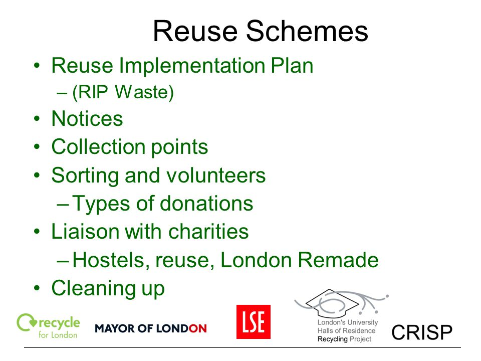 Reuse Schemes Reuse Implementation Plan Notices Collection points