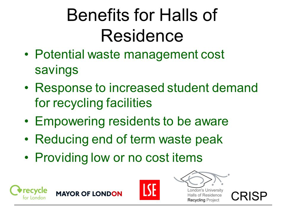 Benefits for Halls of Residence