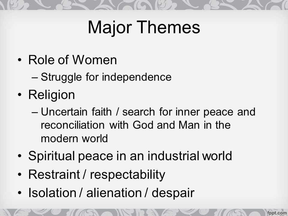 Major Themes Role of Women Religion