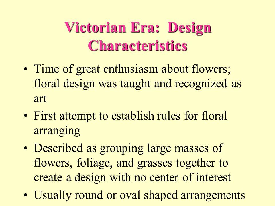 Victorian Era: Design Characteristics