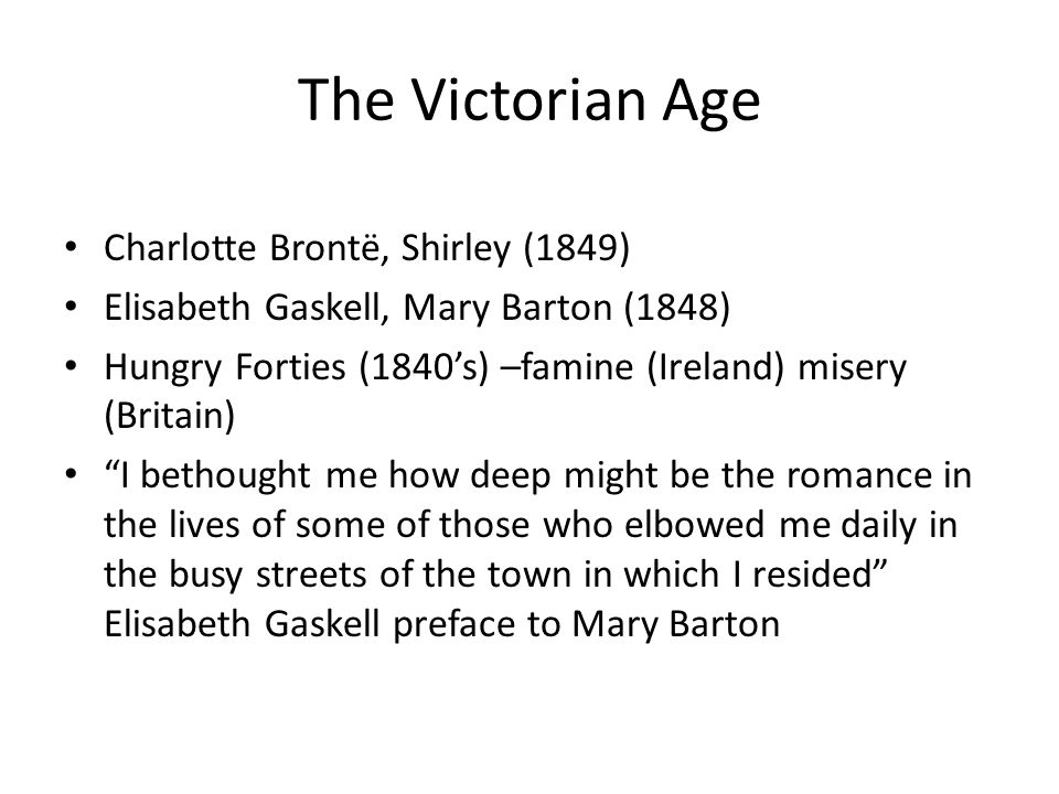 The Victorian Age Charlotte Brontë, Shirley (1849)