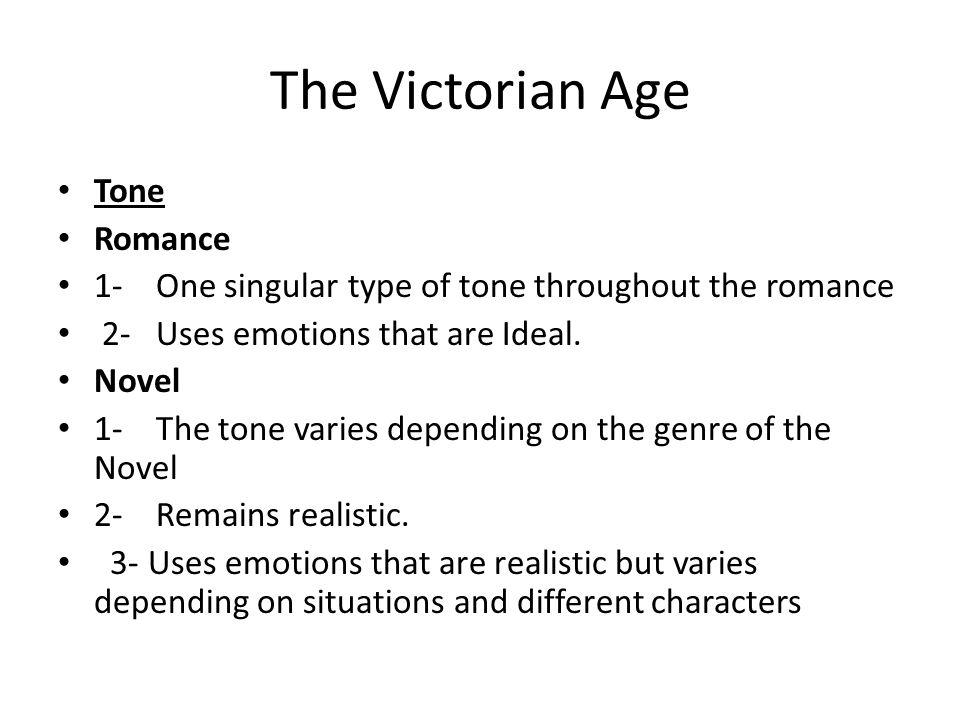 The Victorian Age Tone Romance