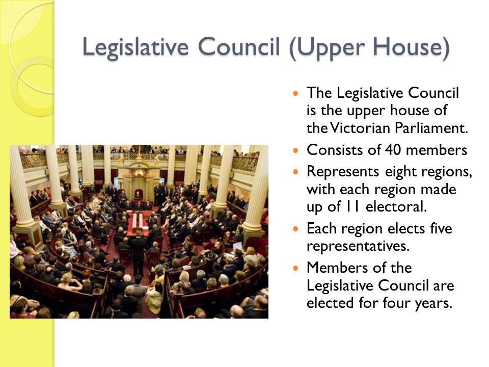 Legislative Council (Upper House)