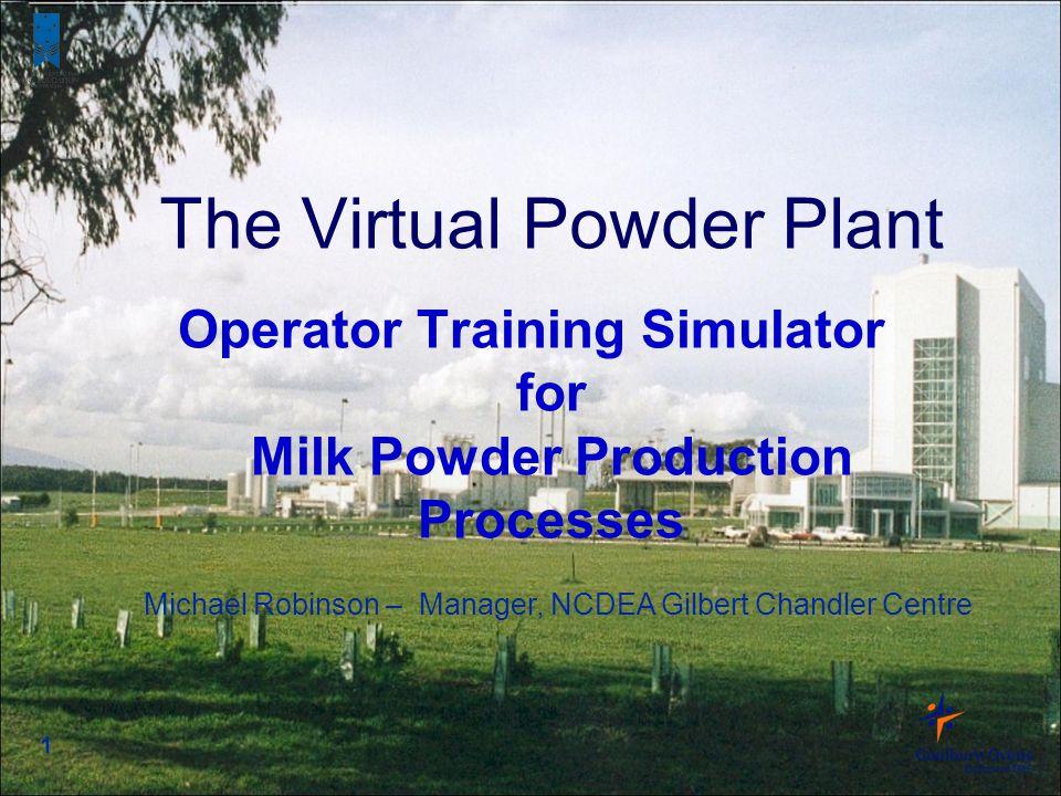Operator Training Simulator for Milk Powder Production Processes