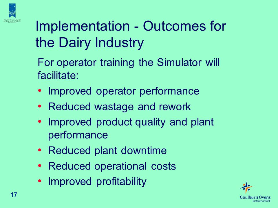 Implementation - Outcomes for the Dairy Industry