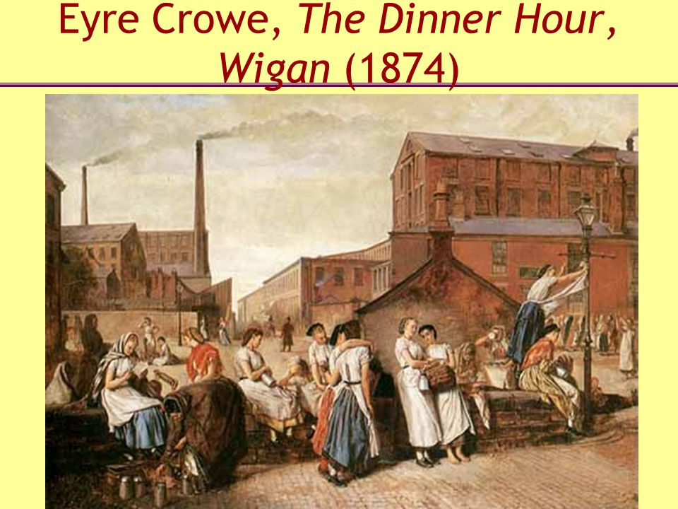 Eyre Crowe, The Dinner Hour, Wigan (1874)