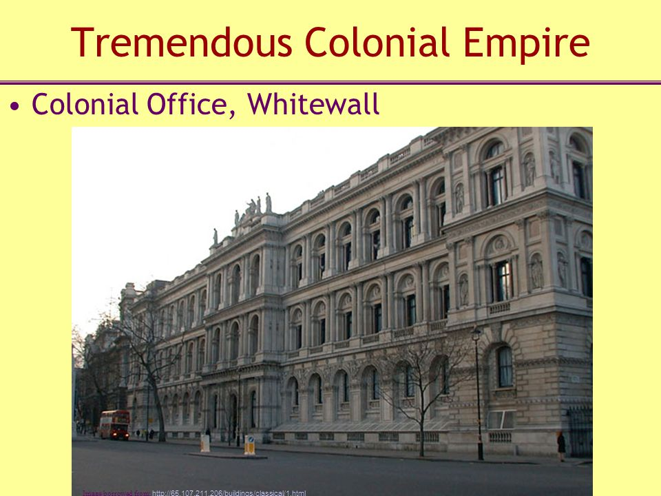 Tremendous Colonial Empire