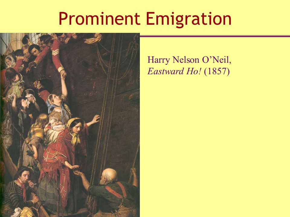 Prominent Emigration Harry Nelson O'Neil, Eastward Ho! (1857)