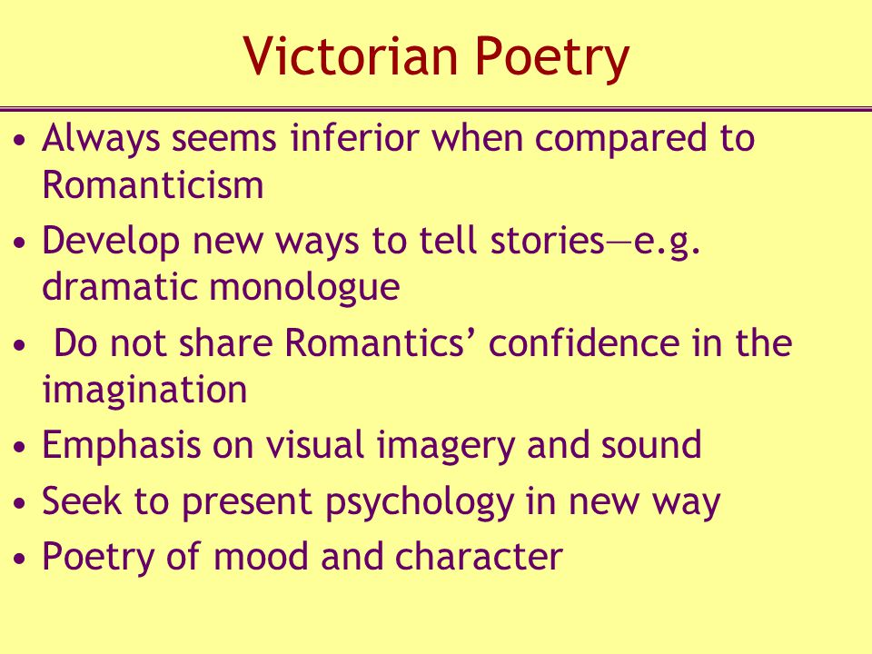 Victorian Poetry Always seems inferior when compared to Romanticism
