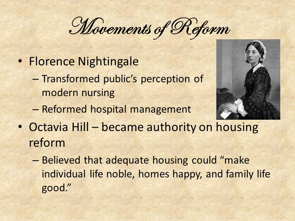 Movements of Reform Florence Nightingale