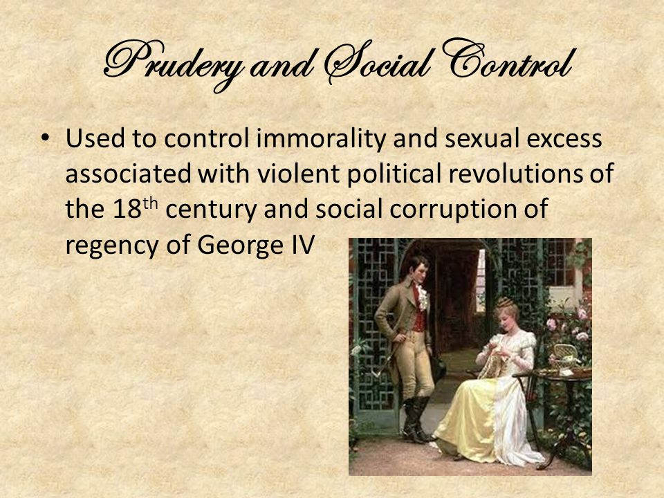 Prudery and Social Control