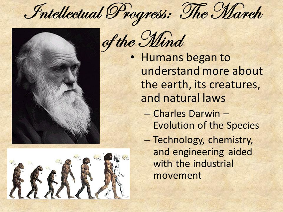 Intellectual Progress: The March of the Mind