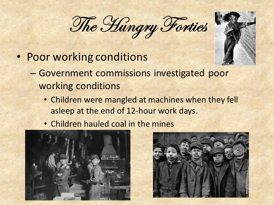 The Hungry Forties Poor working conditions