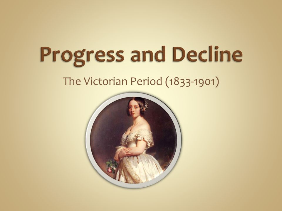 The Victorian Period (1833-1901)