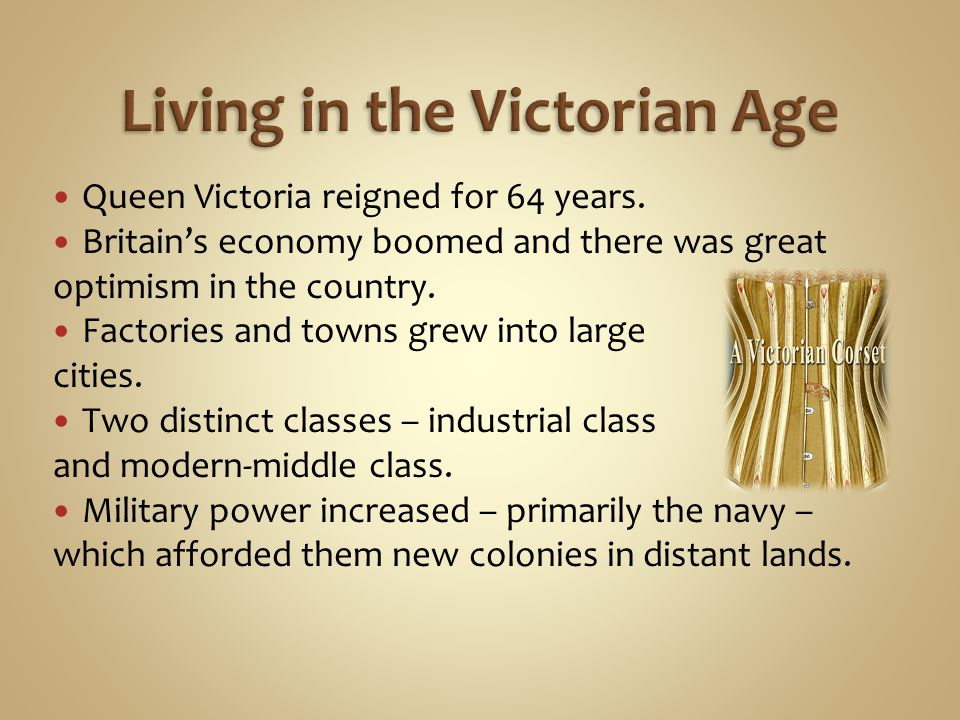 Living in the Victorian Age