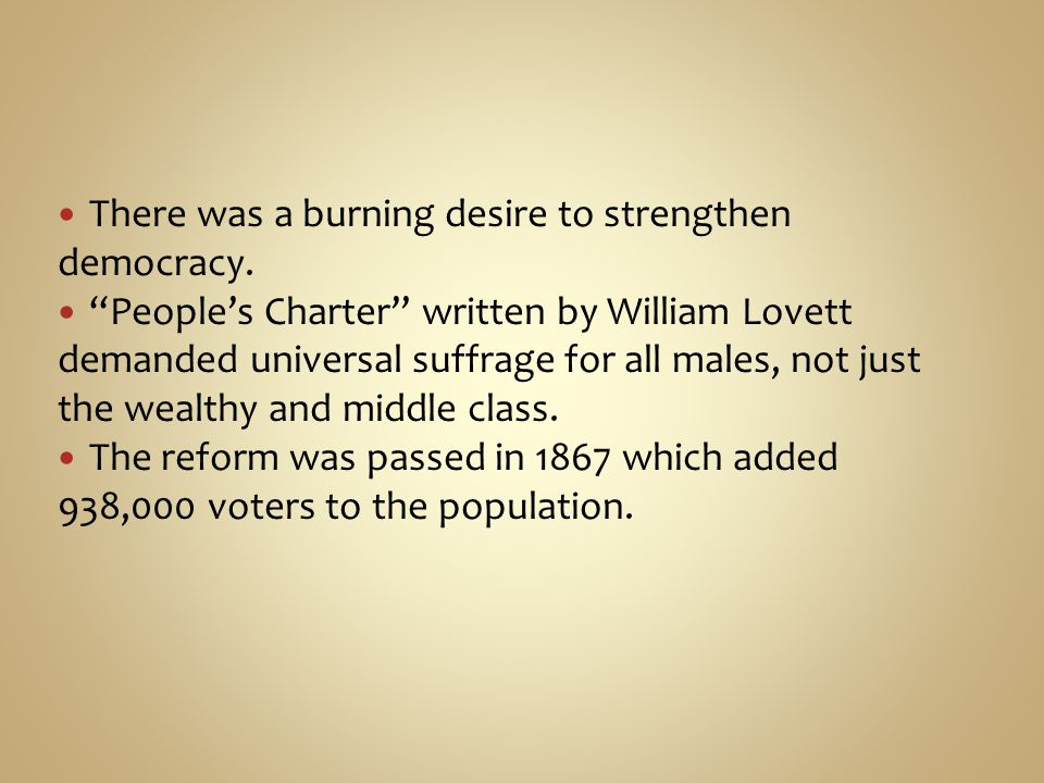 There was a burning desire to strengthen democracy.