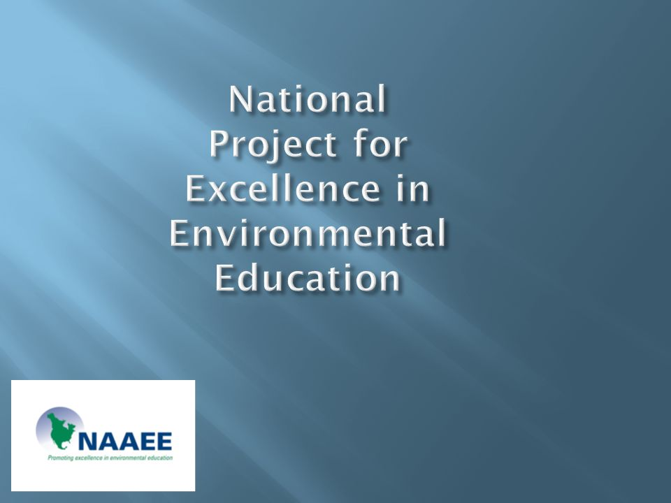 National Project for Excellence in Environmental Education