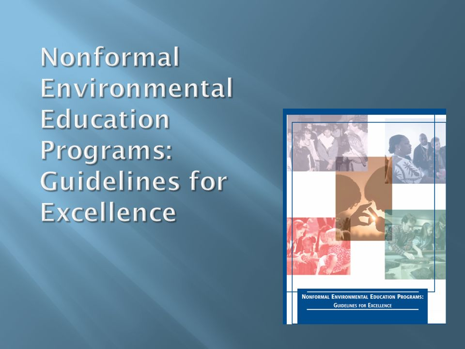 Nonformal Environmental Education Programs: Guidelines for Excellence