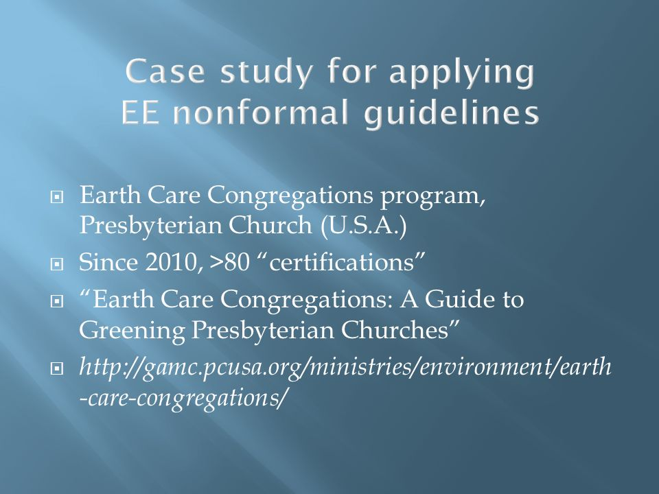 Case study for applying EE nonformal guidelines