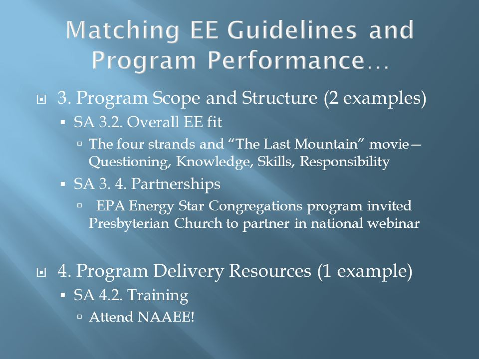 Matching EE Guidelines and Program Performance…