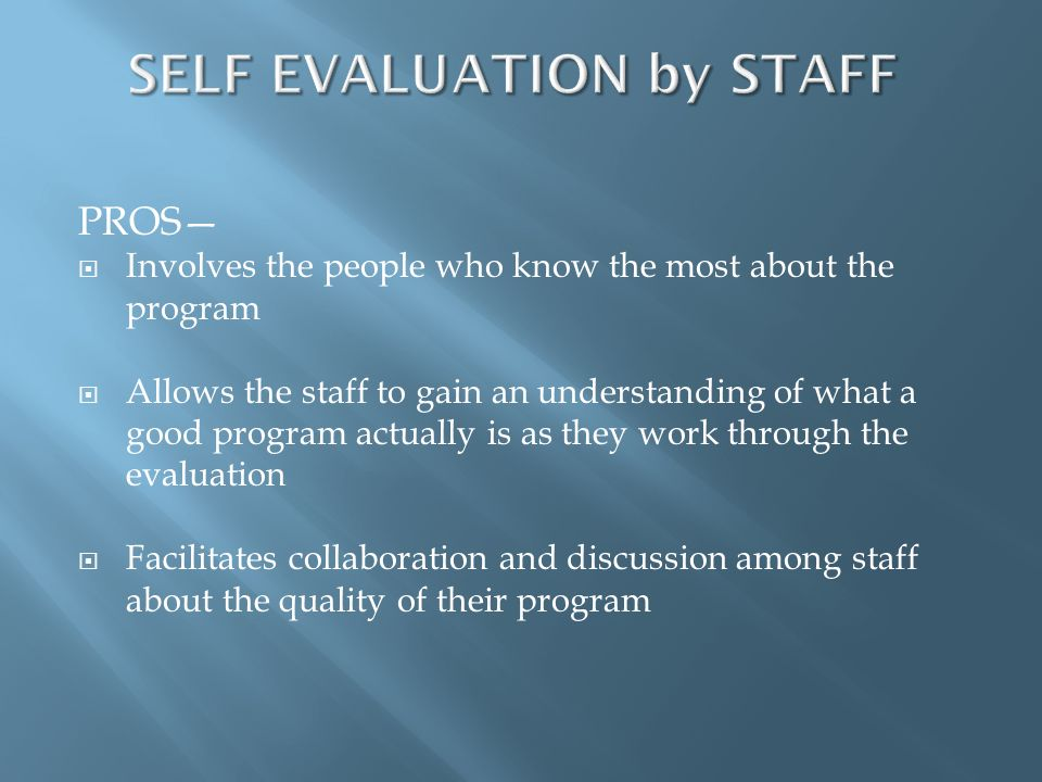 SELF EVALUATION by STAFF