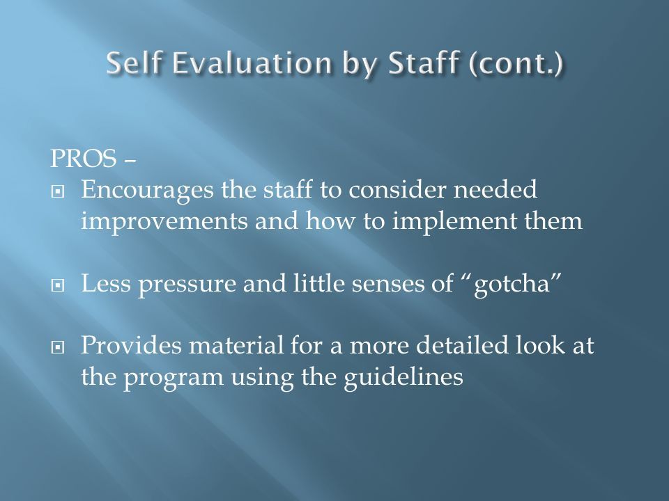 Self Evaluation by Staff (cont.)
