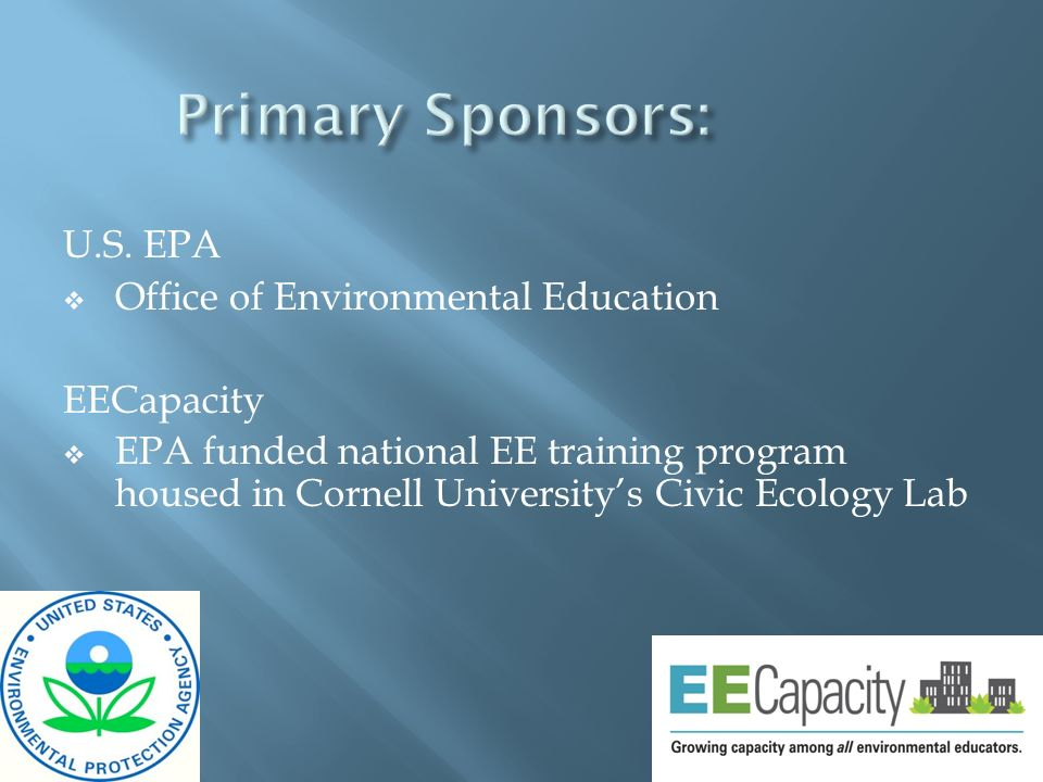 Primary Sponsors: U.S. EPA Office of Environmental Education