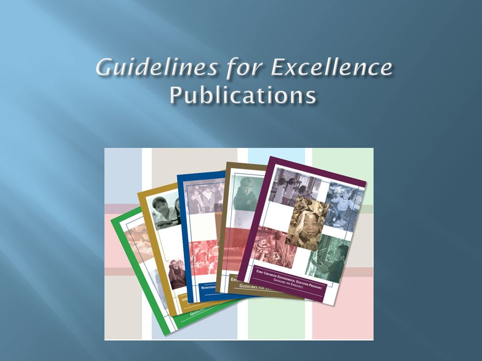 Guidelines for Excellence Publications