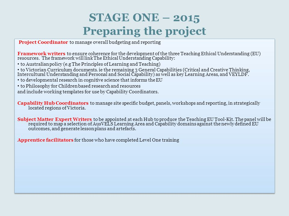 STAGE ONE – 2015 Preparing the project