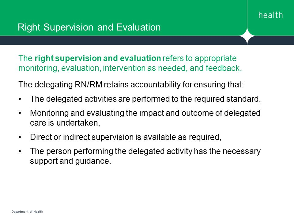 Right Supervision and Evaluation